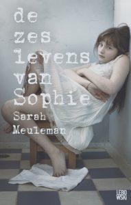 De zes levens van Sophie door Sarah Meuleman | Een Boek Review