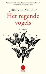 Het Regende Vogels  door  Jocelyne Saucier  | Een Boek Review