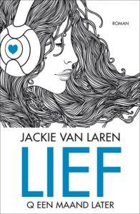 Lief door Jackie van Laren | Een Boek Review