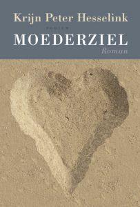Moederziel door Krijn Peter Hesselink | Een Boek Review