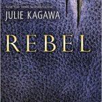 #boektober. Rebel, Julie Kagawa , Uitgeverij HarperCollins Holland