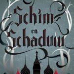 Boek. Schim en Scaduw, Leigh Bardugo, Uitgeverij Blossom Books