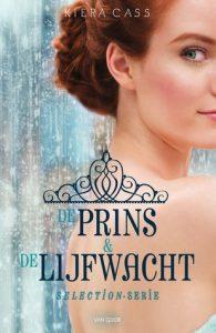 De Prins & De Lijfwacht door Kiera Cass | Een Boek Review