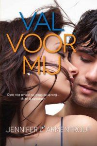 Val voor mij  door Jennifer L. Armentrout | Een Boek Review