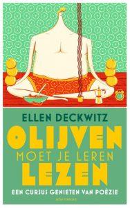 Olijven moet je leren lezen door Ellen Deckwitz | Een Boek Review