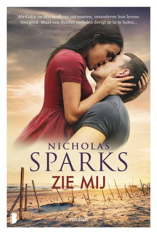 Zie mij door Nicholas Sparks | Een Boek Review