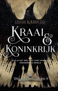 Kraai en Koninkrijk door Leigh Bardugo | Een Boek Review