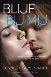 Blijf bij mij door Jennifer L. Armentrout | Een Boek Review
