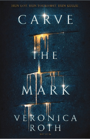 Carve the Mark door Veronica Roth | Een Boek Review