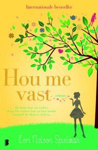 Hou me vast door Lori Nelson Spielman | Een Boek Review