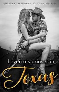 Leven als prinses in Texas door Debora Elisabeth en Lizzie van den Ham | Een Boek Review