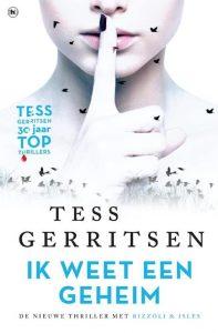 Ik weet een geheim door Tess Gerritsen | Een Boek Review