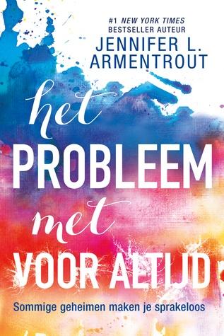 Het probleem met Voor Altijd door Jennifer L. Armentrout | Een Boek Review