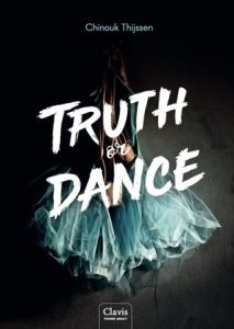 Truth or Dance door Chinouk Thijssen | Een Boek Review