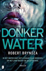 Donker water door Robert Bryndza | Een Boek Review