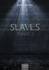 Slaves, Dante 2  door Miriam Borgermans | Een Boek Review