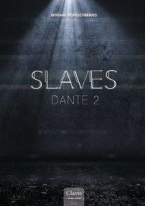 Slaves, Dante 2  door Miriam Borgermans | Een Boek Review