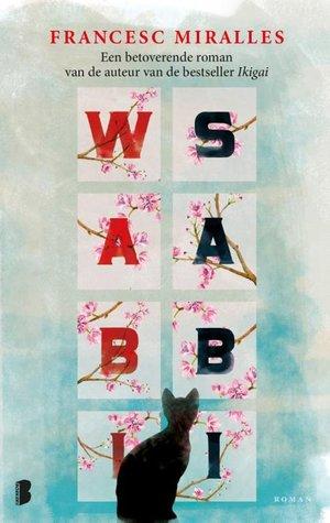 Wabi-Sabi door Francesc Miralles | Een Boek Review