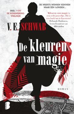 De kleuren van magie door V.E. Schwab | Een Boek Review